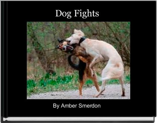Dog Fights