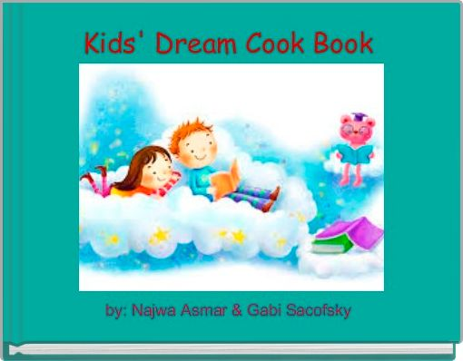 Kids' Dream Cook Book
