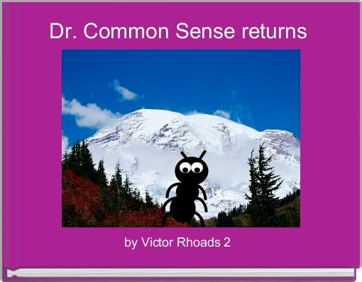 Dr. Common Sense returns