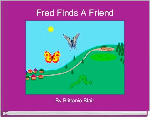 Fred Finds A Friend