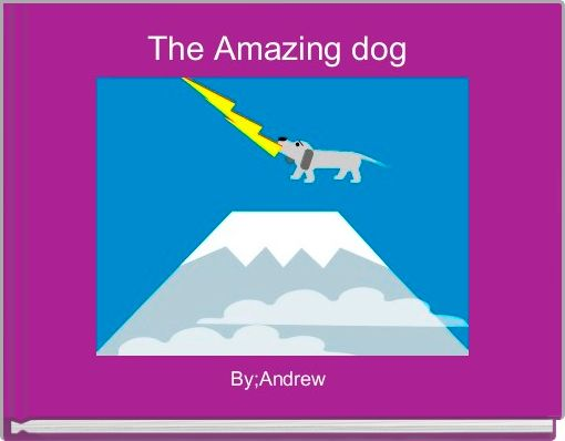 The Amazing dog