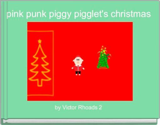 pink punk piggy pigglet's christmas