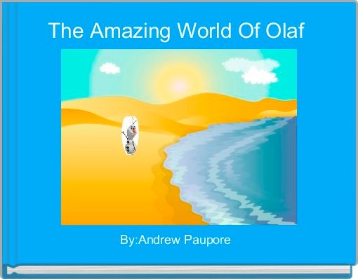 The Amazing World Of Olaf