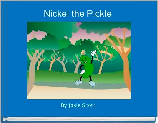 Nickel the Pickle