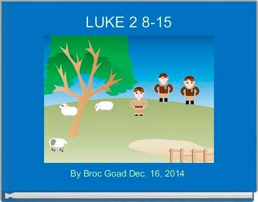 LUKE 2 8-15