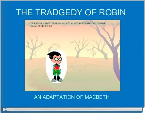 THE TRADGEDY OF ROBIN