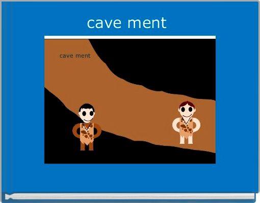 cave ment
