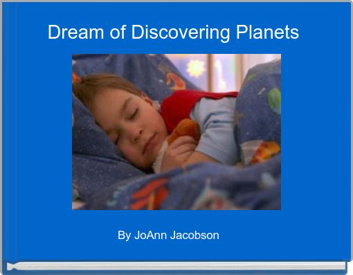 Dream of Descovering Planets