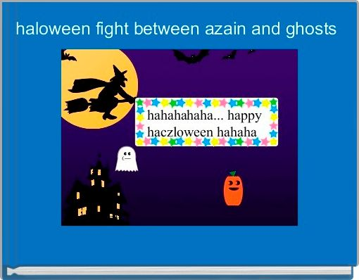 haloween fight between azain and ghosts