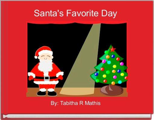 Santa's Favorite Day