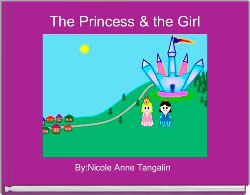 The Princess & the Girl