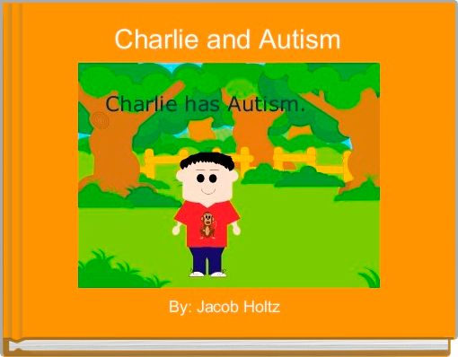Charlie and Autism
