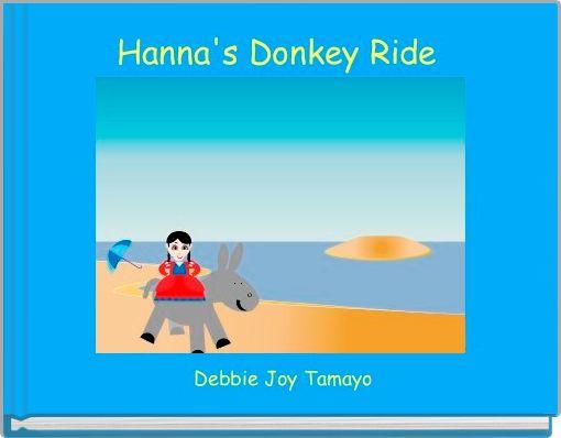 Hanna's Donkey Ride