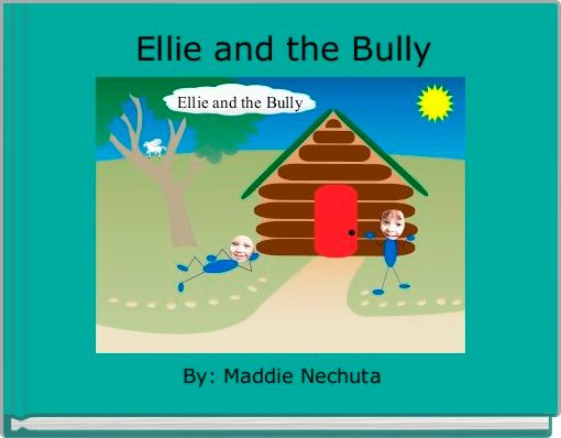 Ellie and the Bully