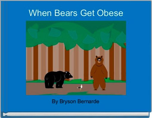 When Bears Get Obese