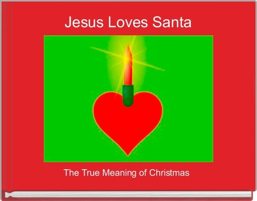 Jesus Loves Santa