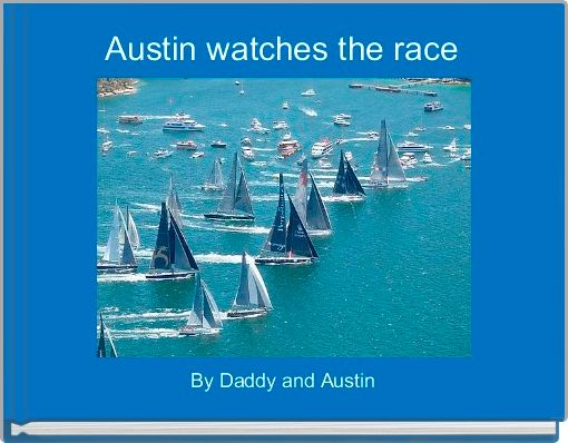 Austin watches the race