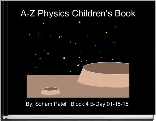A-Z Physics Children's Book