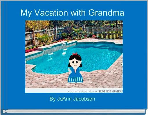 My Vacation with Grandma