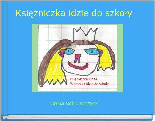 Księżniczka idzie do szkoły