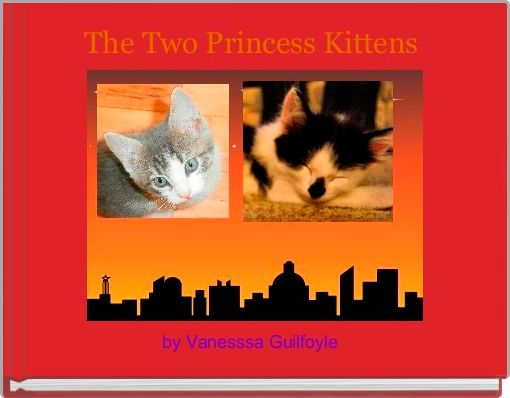 The Two Princess Kittens