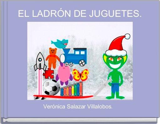 EL LADRÓN DE JUGUETES.