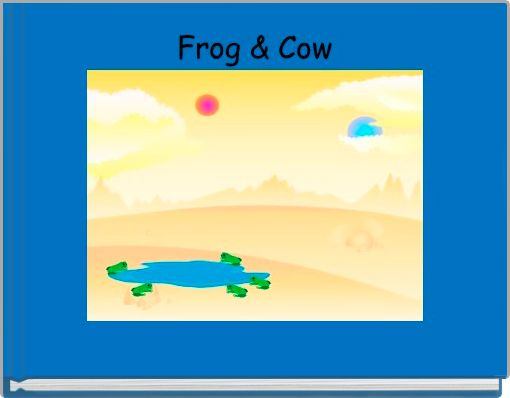 Frog & Cow