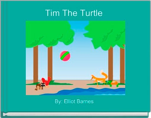 Tim The Turtle