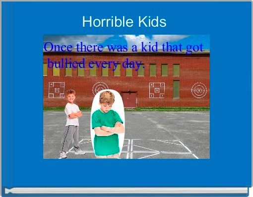 Horrible Kids