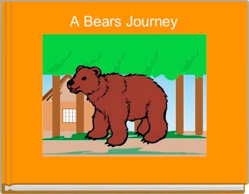 A Bears Journey