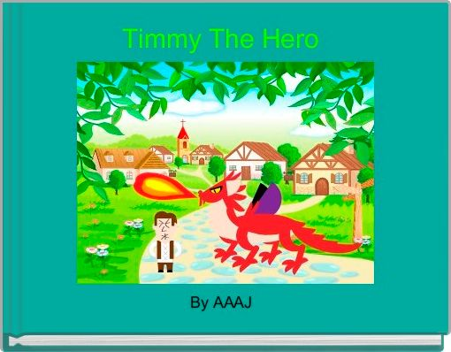 Timmy The Hero