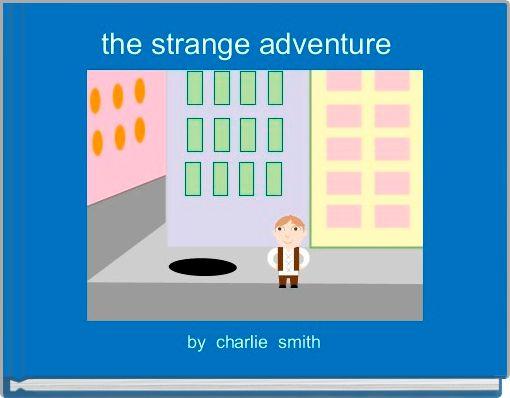 the strange adventure