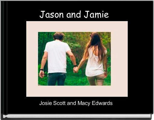 Jason and Jamie