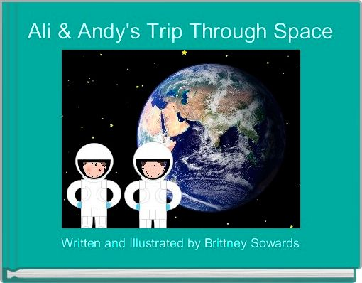 Ali & Andy's Trip Through Space