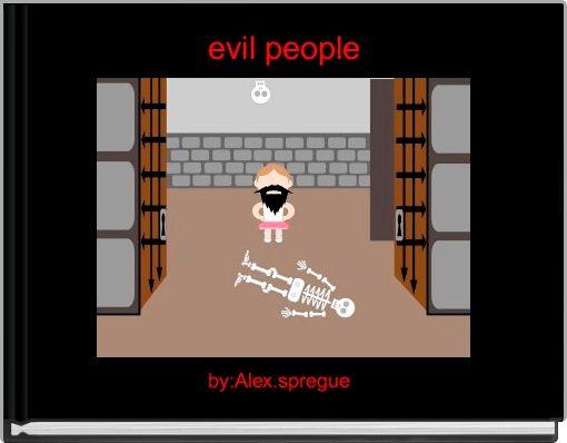 evil people