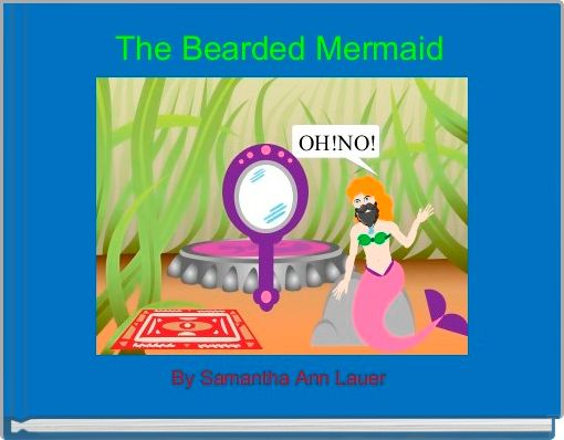 The Bearded Mermaid