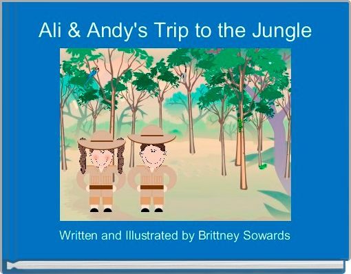 Ali & Andy's Trip to the Jungle