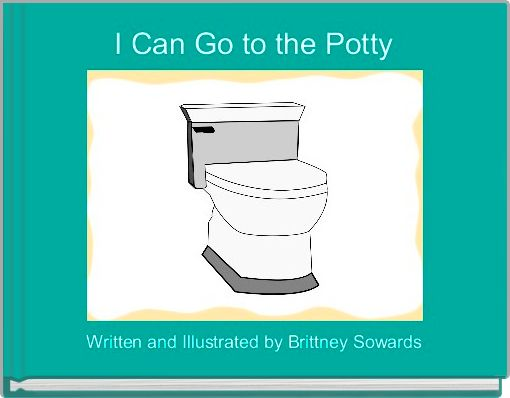 I Can Go to the Potty