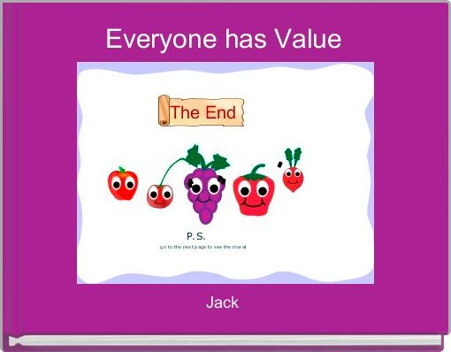 Everyone has Value