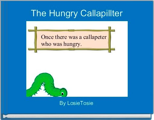 The Hungry Callapillter