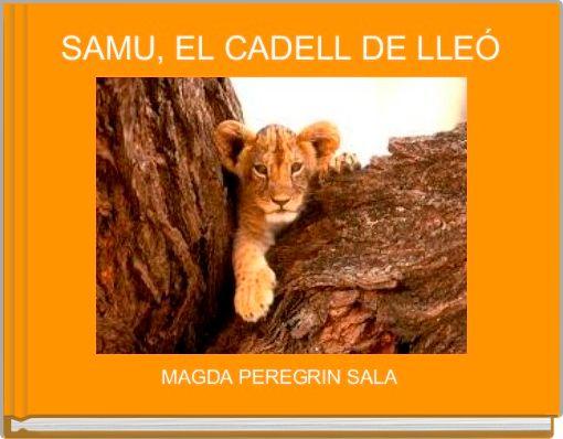 SAMU, EL CADELL DE LLEÓ
