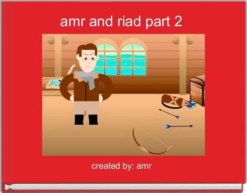 amr and riad part 2