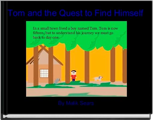 Tom and the Quest to Find Himself