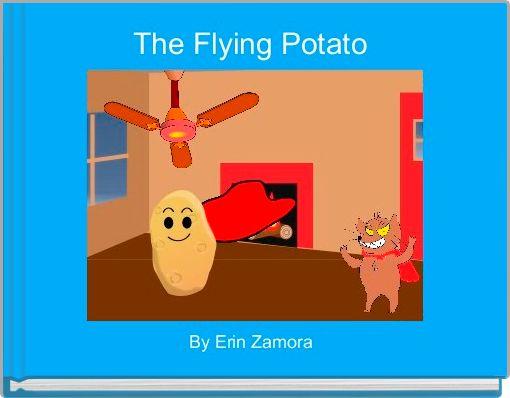 The Flying Potato