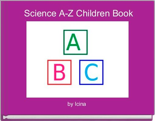Science A-Z Children Book