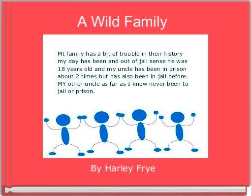 A Wild Family