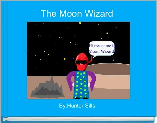 The Moon Wizard