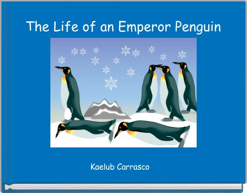 The life of an Emperor Penguin