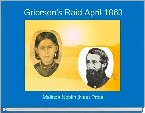 Grierson's Raid April 1863