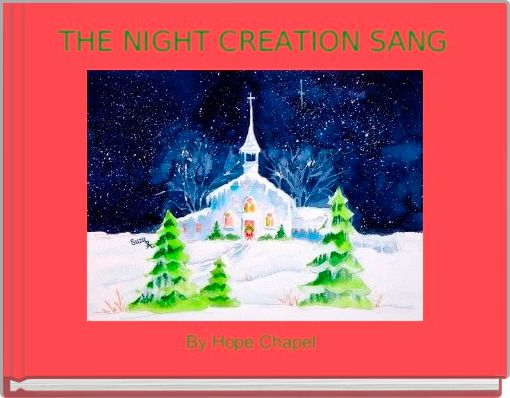 THE NIGHT CREATION SANG